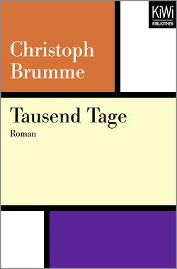 Tausend Tage von Brumme,  Christoph