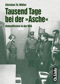 Tausend Tage bei der 'Asche' von Müller,  Christian Th.