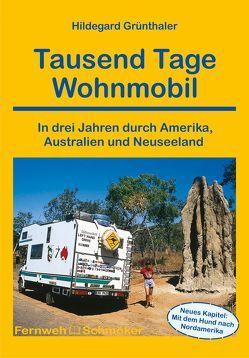 Tausend Tage Wohnmobil von Grünthaler,  Hildegard