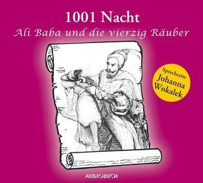 Tausend und eine Nacht – Ali Baba und die vierzig Räuber (Sonderausgabe) von 1001 Nacht, Wokalek,  Johanna, Zimber,  Corinna