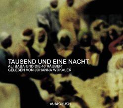 Tausend und eine Nacht  – Ali Baba und die vierzig Räuber von Wokalek,  Johanna