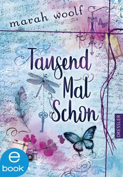 TausendMalSchon von Woolf,  Marah