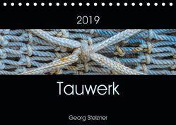 Tauwerk (Tischkalender 2019 DIN A5 quer)