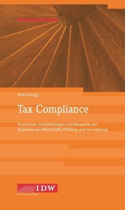 Tax Compliance von Huss,  Bernhard, Kroll,  Stefan, Schindler,  Jörg, Schmelzer,  Thomas