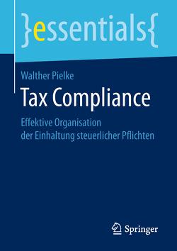 Tax Compliance von Pielke,  Walther