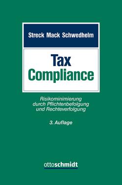 Tax Compliance von Streck/Mack/Schwendhelm