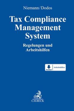 Tax Compliance Management System (TCMS) von Dodos,  Panagiotis, Niemann,  Walter