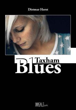 Taxham Blues von Horst,  Dietmar