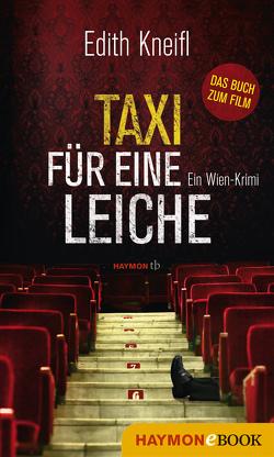 Taxi für eine Leiche von Kneifl,  Edith
