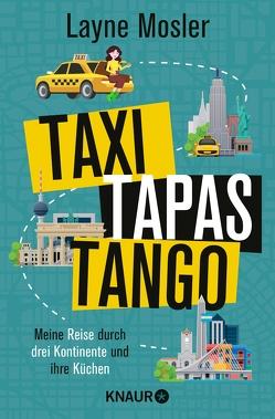 Taxi, Tapas, Tango von Mosler,  Layne, Thiele,  Sabine