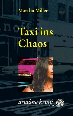 Taxi ins Chaos von Laudan,  Else, Miller,  Martha