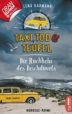 Taxi, Tod und Teufel – Die Rückkehr des Deichdüvels von Karmann,  Lena