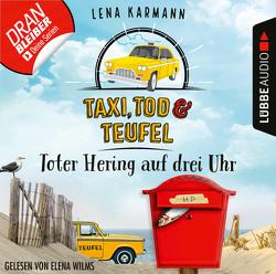 Taxi, Tod und Teufel – Folge 05 von Karmann,  Lena, Wilms,  Elena