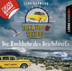 Taxi, Tod und Teufel – Folge 06 von Karmann,  Lena, Wilms,  Elena
