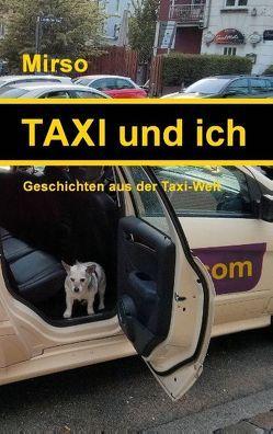 Taxi und ich von Mirso