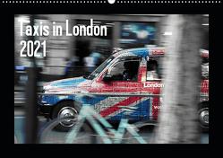 Taxis in London (Wandkalender 2021 DIN A2 quer) von Silberstein,  Reiner