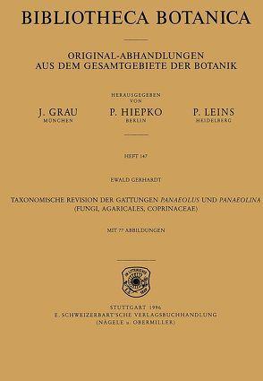 Taxonomische Revision der Gattungen Panaeolus und Panaeolina (Fungi, Agaricales, Coprinaceae) von Gerhardt,  Ewald