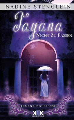 Tayana von Stenglein,  Nadine
