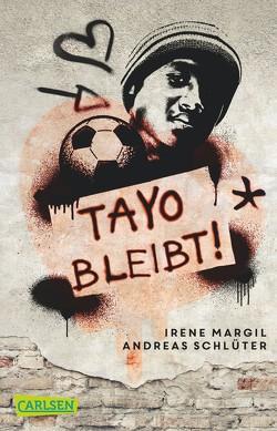 Tayo bleibt von Margil,  Irene, Schlüter,  Andreas