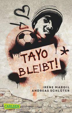 Tayo bleibt! von Margil,  Irene, Schlüter,  Andreas