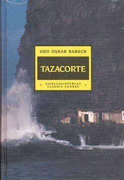 Tazacorte von Rabsch,  Udo O