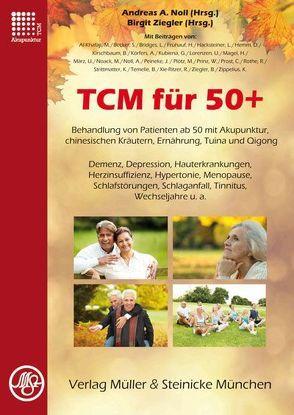 TCM für 50+ von Noll,  Andreas A, Ziegler,  Birgit