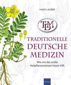 TDM Traditionelle Deutsche Medizin von Lauber,  Hans
