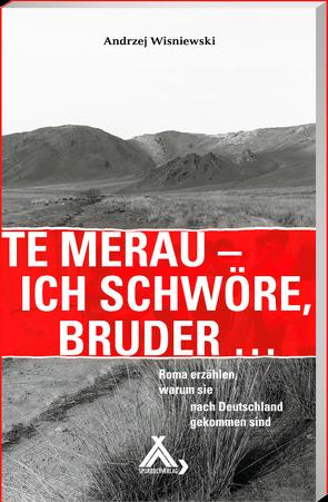 Te merau – Ich schwöre, Bruder … von Wisniewski,  Andrzej