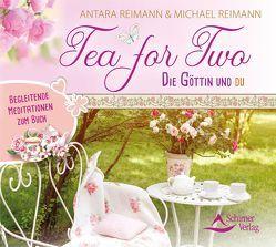 Tea for Two – die Göttin und du von Reimann,  Michael, Reimann, ,  Antara