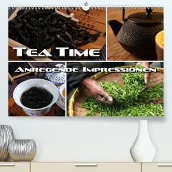 Tea Time – anregende Impressionen (Premium, hochwertiger DIN A2 Wandkalender 2021, Kunstdruck in Hochglanz) von Bleicher,  Renate