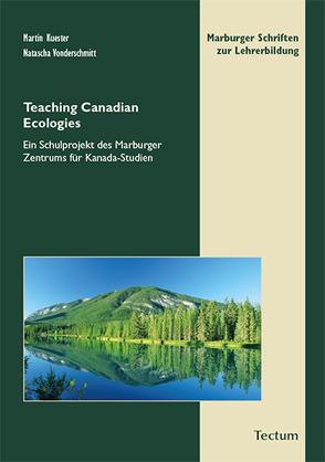 Teaching Canadian Ecologies von Kuester,  Martin, Vonderschmitt,  Natascha