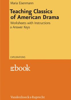 Teaching Classics of American Drama von Eisenmann,  Maria, Volkmann,  Laurenz