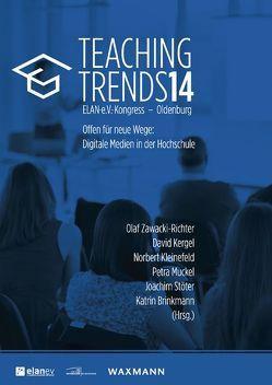 Teaching Trends 2014 von Brinkmann,  Katrin, Kergel,  David, Kleinefeld,  Norbert, Muckel,  Petra, Stöter,  Joachim, Zawacki-Richter,  Olaf