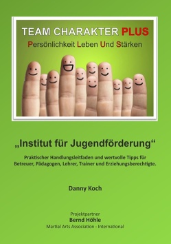 Team Charakter Plus von Höhle,  Bernd, Koch,  Danny