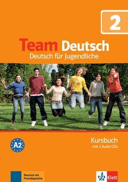 Team Deutsch 2 von Einhorn,  Ágnes, Esterl,  Ursula, Jenkins-Krumm,  Eva-Maria, Körner,  Elke, Kubicka,  Aleksandra