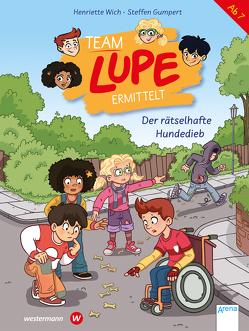 TEAM LUPE ermittelt (1). Der rätselhafte Hundedieb von Gumpert,  Steffen, Wich,  Henriette