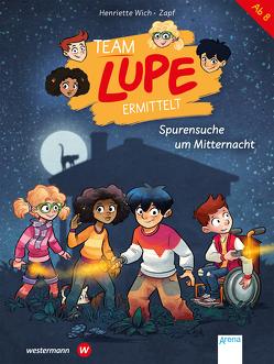 TEAM LUPE ermittelt (2). Spurensuche um Mitternacht von Wich,  Henriette, Zapf
