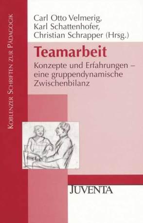 Teamarbeit von Schattenhofer,  Karl, Schrapper,  Christian, Velmerig,  Carl Otto