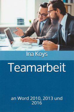 Teamarbeit von Koys,  Ina