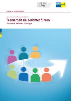 Teamarbeit zielgerichtet führen von Ender,  Bianca, Noriller,  Bernhard, Strittmatter,  Anton