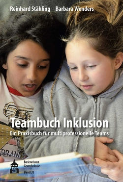 Teambuch Inklusion von Stähling,  Reinhard, Wenders,  Barbara, Wenders,  Donata