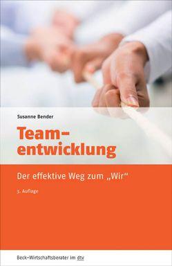 Teamentwicklung von Bender,  Susanne
