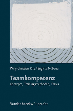 Teamkompetenz von Kriz,  Willy Christian, Nöbauer,  Brigitta