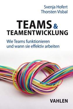 Teams & Teamentwicklung von Hofert,  Svenja, Visbal,  Thorsten