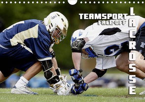 Teamsport Lacrosse – Face-off (Wandkalender 2021 DIN A4 quer) von Bleicher,  Renate