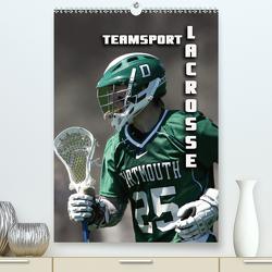 Teamsport – LACROSSE (Premium, hochwertiger DIN A2 Wandkalender 2021, Kunstdruck in Hochglanz) von Bleicher,  Renate