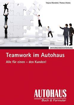 Teamwork im Autohaus von Marschall,  Tatjana, Uliczka,  Thomas