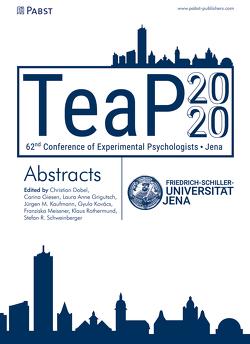 TeaP 2020 von Dobel,  Christian, Giesen,  Carina, Grigutsch,  Laura Anne, Kaufmann,  Jürgen M., Kovács,  Gyula, Meissner,  Franziska, Rothermund,  Klaus, Schweinberger,  Stefan R.