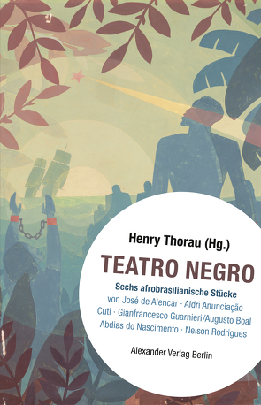 Teatro Negro von Spinu,  Marina, Thorau,  Henry