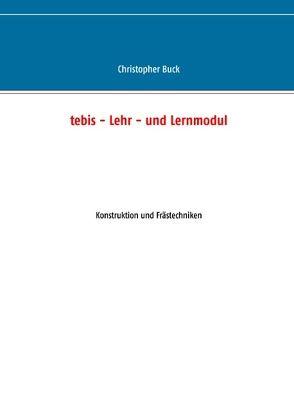 tebis – Lehr- und Lernmodul von Buck,  Christopher